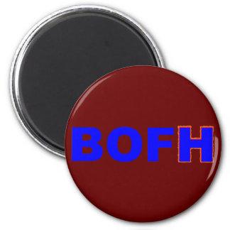 BOFH hybrid operator From bright 6 Cm Round Magnet