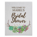 Boho Rustic Floral Succulent Bridal Shower Welcome Poster