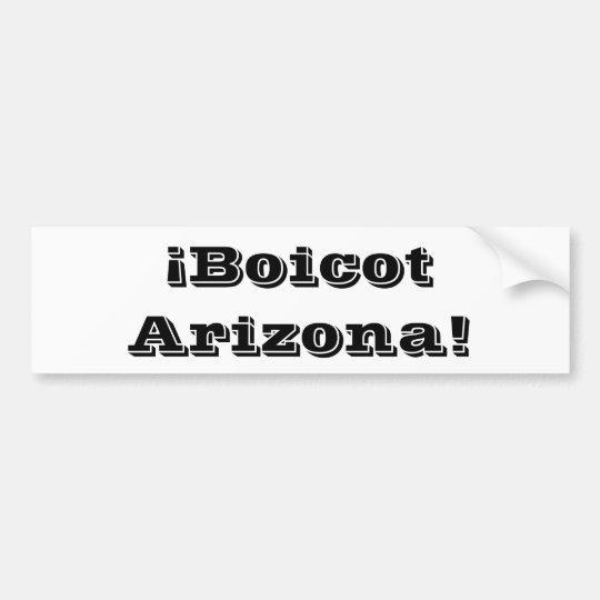 Boicot Arizona Bumper Sticker