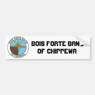 Bois Forte Band Chippewa Bumper Sticker