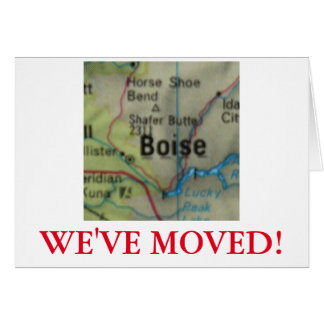 Boise We've Moved address announcement