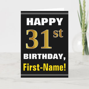 Bold, Black, Faux Gold 31st Birthday w/ Name Card