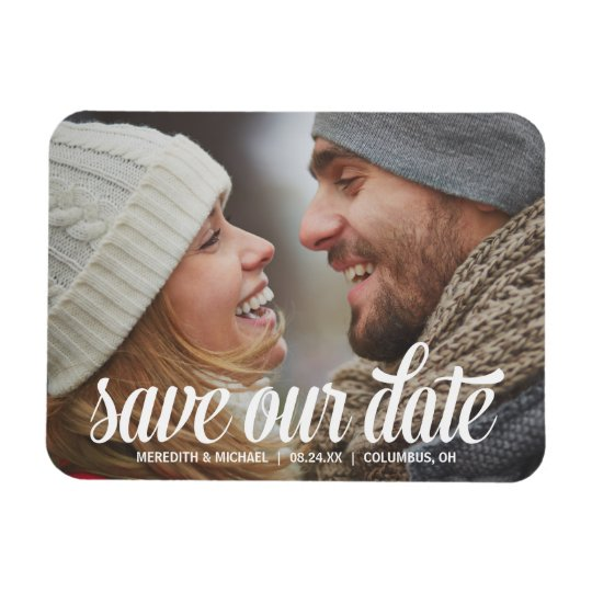 Bold Calligraphy   Photo Save the Date Rectangular Photo Magnet