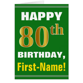 Bold, Green, Faux Gold 80th Birthday w/ Name Card