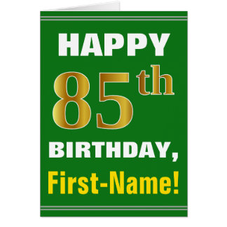 Bold, Green, Faux Gold 85th Birthday w/ Name Card