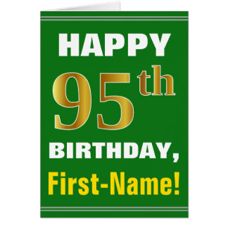 Bold, Green, Faux Gold 95th Birthday w/ Name Card