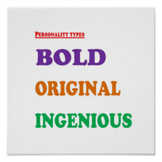 BOLD Ingenious Original Positive PERSONALITY Type Poster