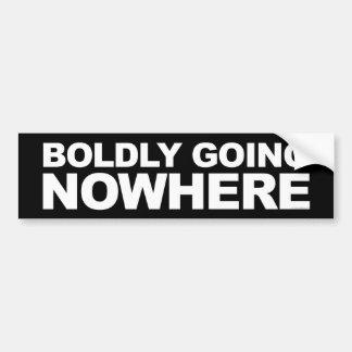 Boldly Going Nowhere Bumper Sticker
