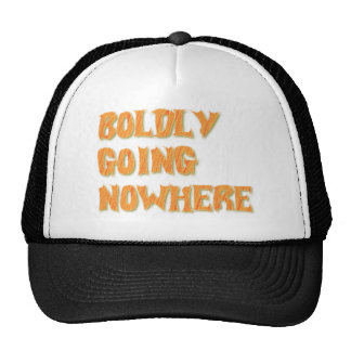 boldly going nowhere mesh hat