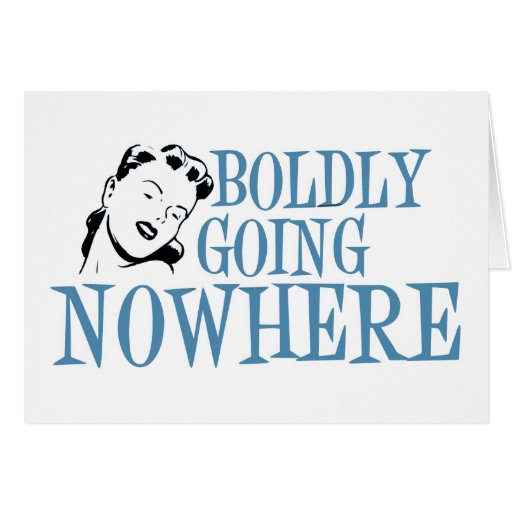 Boldly Going NOWHERE Retro Lady Blue Cards