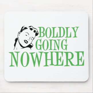 Boldly Going NOWHERE Retro Lady Green Mouse Pads