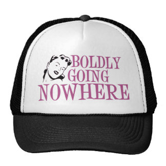 Boldly Going NOWHERE Retro Lady Pink Trucker Hat