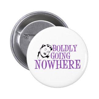 Boldly Going NOWHERE Retro Lady Purple Pinback Button