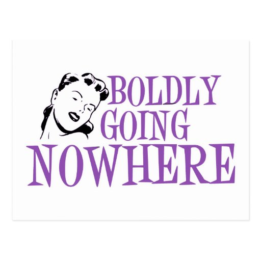 Boldly Going NOWHERE Retro Lady Purple Postcards