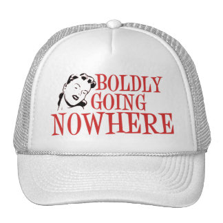 Boldly Going NOWHERE Retro Lady Red Trucker Hats