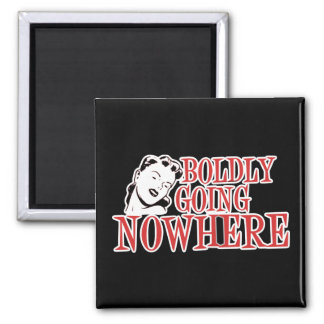 Boldly Going NOWHERE Retro Lady Red Square Magnet