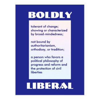 BOLDLY LIBERAL postcard