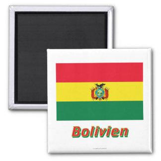 Bolivien Flagge mit Namen Magnet