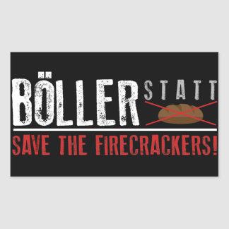 Böller instead of bread! rectangular sticker