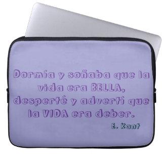 Bolsa de Portátil con frase sobre la vida de Kant Fundas Portátiles
