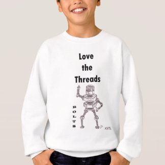 Bolts - Love the Threads Sweatshirt