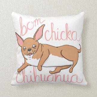 Bom Chicka Chihuahua Funny Dog Pun Pillow