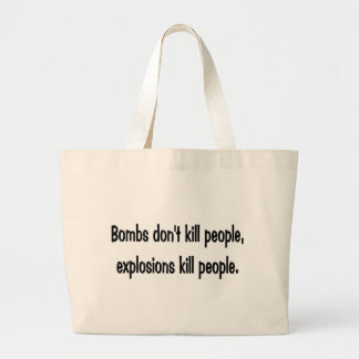 Bombs don't kill jumbo tote bag
