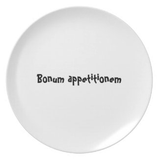 Bon appetit plate series - Latin Bonum appetition