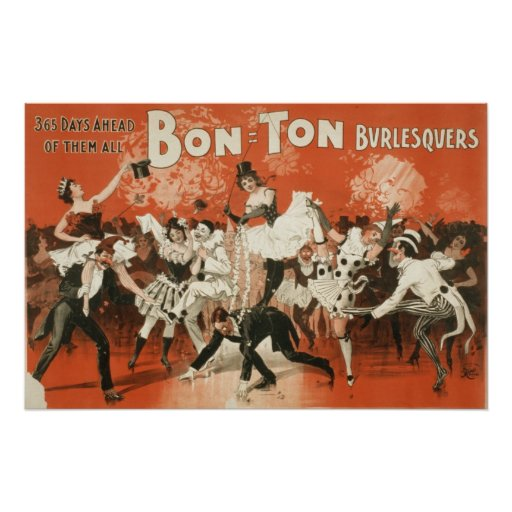 Bon Ton Burlesquers 365 days ahead of them all Poster
