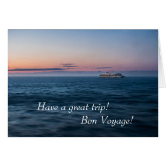 Bon Voyage! Have a Great Trip! Cruise Ship Sunset Card