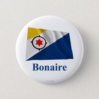 Bonaire Waving Flag with Name 6 Cm Round Badge