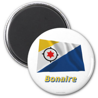 Bonaire Waving Flag with Name 6 Cm Round Magnet