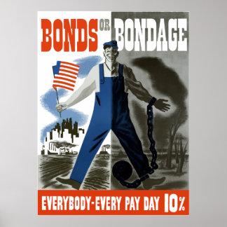 Bonds Or Bondage - WW2 Poster