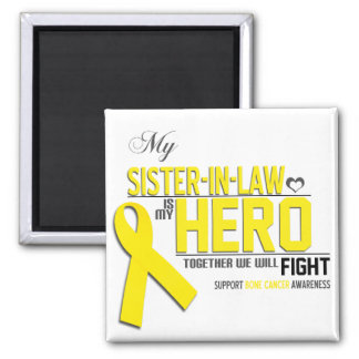Bone Cancer Awareness: sister in law Square Magnet