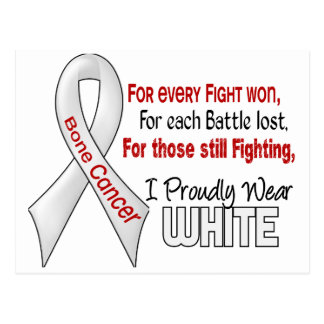 Bone Cancer For Every…..I Proudly Wear White 1 Postcard