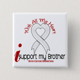 Bone Cancer I Support My Brother 15 Cm Square Badge
