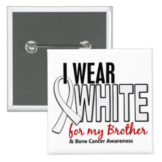 Bone Cancer I Wear White For My Brother 10 Buttons