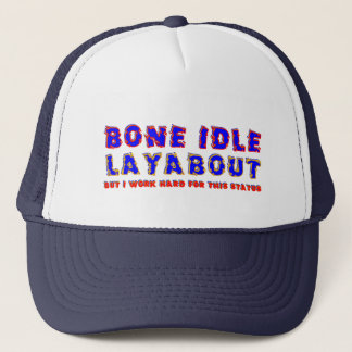 Bone Idle Layabout Trucker Hat