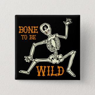 Bone To Be Wild 15 Cm Square Badge