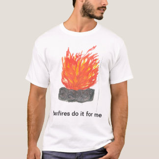 bonfires T-Shirt