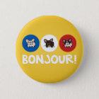 Bonjour! 6 Cm Round Badge