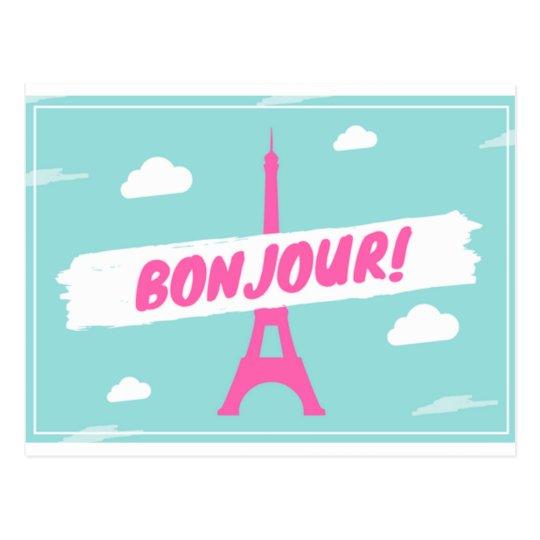 Bonjour Paris France Eiffel Tower picture postcard