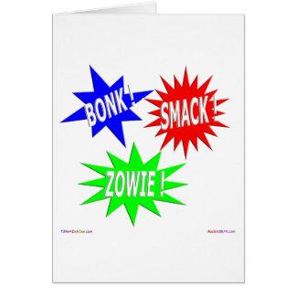 Bonk Smack Zowie Greeting Card
