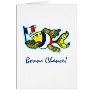 BONNE CHANCE French Flag Fish funny cartoon Greeting Card