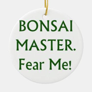 Bonsai master Fear Me Green Text Round Ceramic Decoration