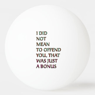 Bonus funny text ping pong ball