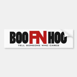 Boo FN Hoo - Crybabies Bumper Sticker