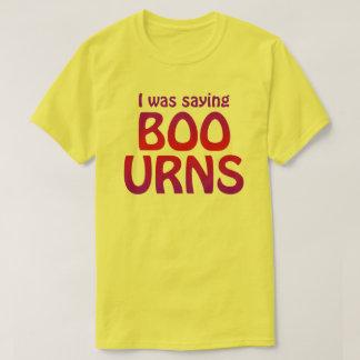 Boo-Urns shirt
