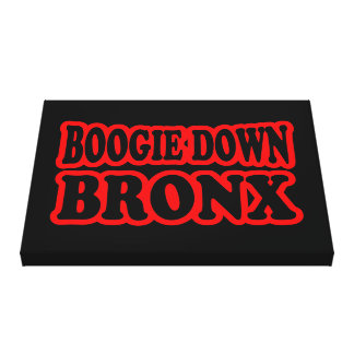 Boogie Down Bronx, NYC Stretched Canvas Print