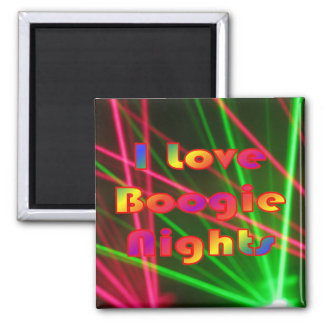 Boogie Nights and Disco Lights 2 Magnet
